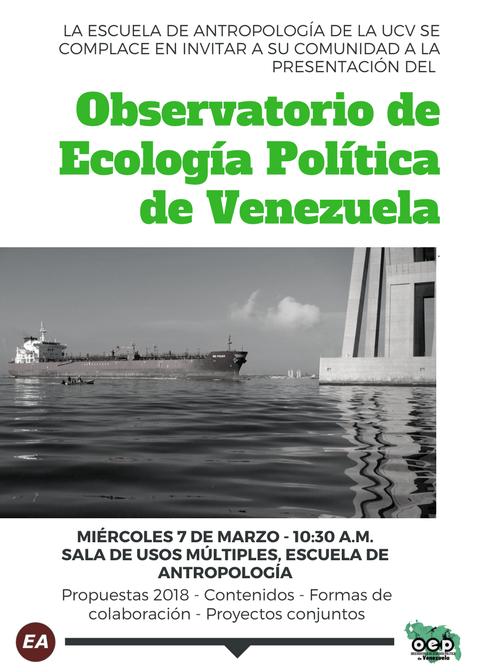 Presentación del Observatorio de Ecología Política de Venezuela a la escuela de antropología de la UCV. MIE 7/03 10.30 AM