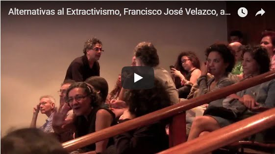 (VIDEO) Francisco Javier Velazco analizó la postura del gobierno de negar que hay alternativas al extractivismo