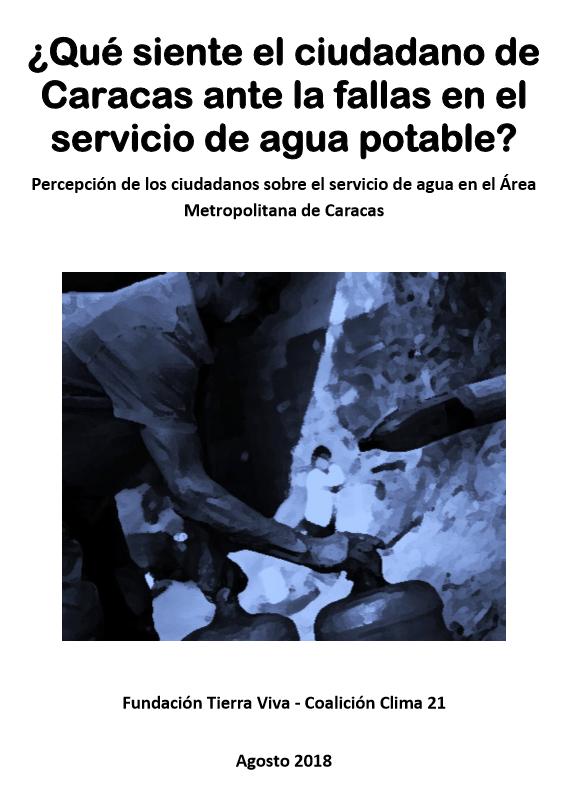 """Informe """"¿Qué siente el ciudadano de Caracas ante las fallas en el servicio de agua potable?"""""""
