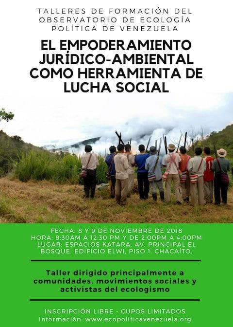 """TALLER: """"El Empoderamiento Jurídico-Ambiental como Herramienta de Lucha Social"""""""