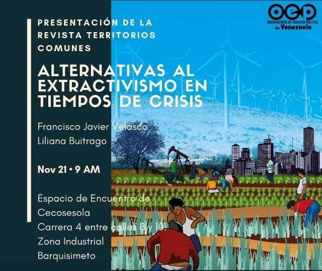"""Presentación del Nº2 de la Revista Territorios Comunes """"Alternativas al extractivismo en tiempos de crisis"""" en Barquisimeto, Lara"""