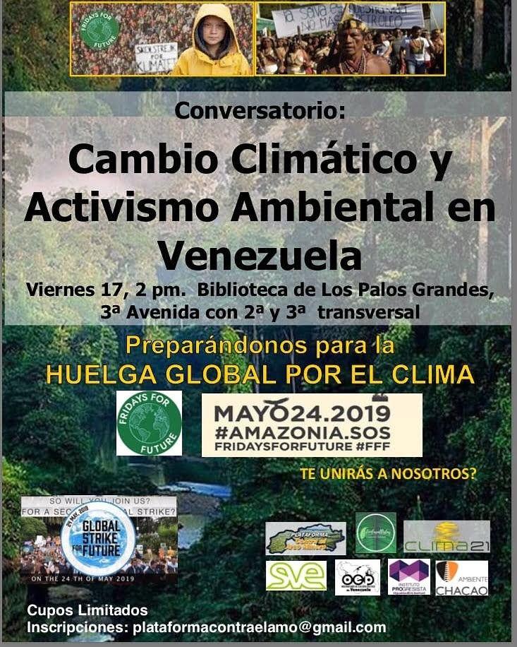 Conversatorio: cambio climático y activismo ambiental en Venezuela. Viernes 17 de Mayo de 2019