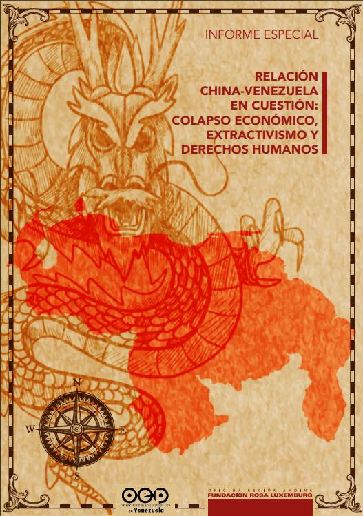 INFORME ESPECIAL. Relación China Venezuela en cuestión: colapso económico, extractivismo y derechos humanos