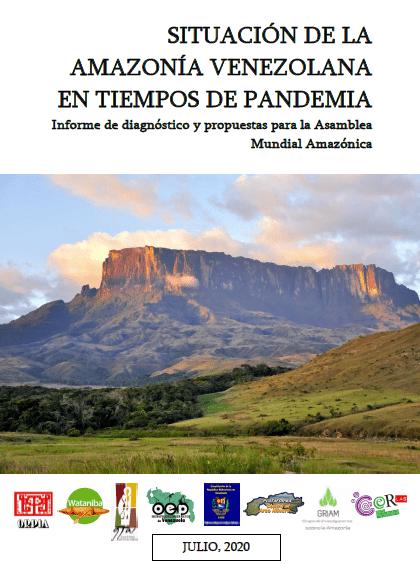 Informe: Situación de la Amazonía venezolana en tiempos de pandemia